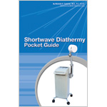Shortwave Diathermy Pocket Guide